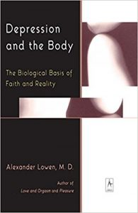 Therapy Resources, Depression and the Body- The Biological Basis of Faith and Reality