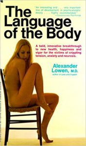 Therapy Resources, Language of the Body by Alexander Lowen, M.D.