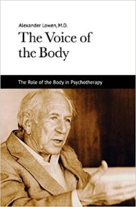 Therapy Resources, The Voice of the Body by Alexander Lowen M.D.