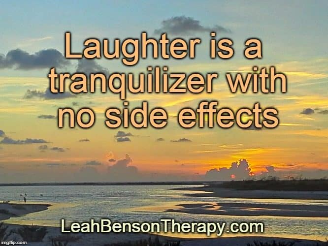 LeahBensonTherapy.com Blog Post laughter is a tranquilizer