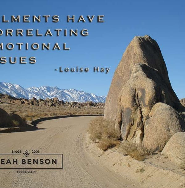 "Photo of the Alabama Hills with the quote, ""Ailments have Correlating Emotional Issues"""