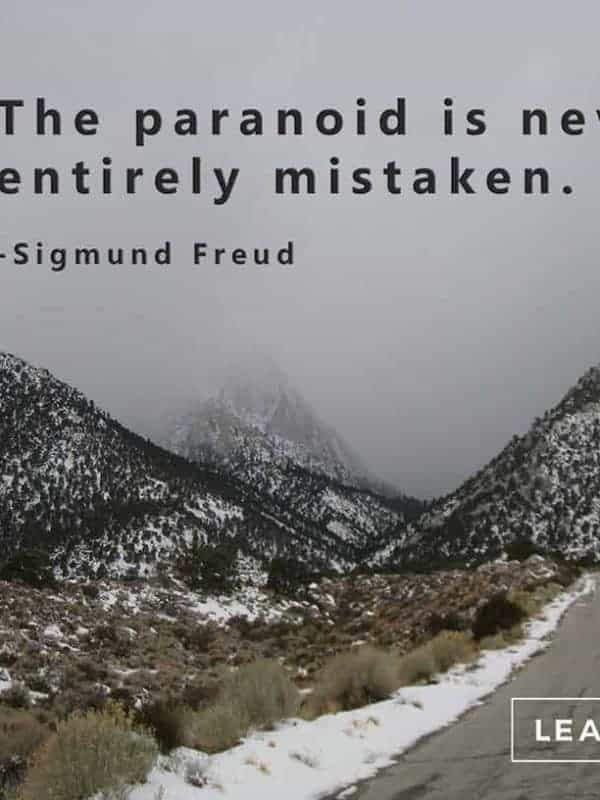 "Photos of snow covered mountains with the quote, ""The Paranoid Is Never Entirely Mistaken"""
