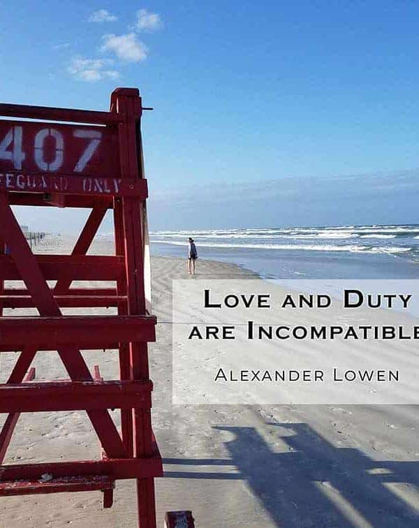 "New Smyrna, FL Lifeguard stand with quote by Alexander Lowen, ""Love and Duty are Incompatible"""
