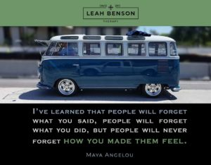 """I've learned that people will forget what you said, people will forget what you did, but people will never forget how you made them feel."" Quote by Maya Angelou. Photo of custom blue VW van."