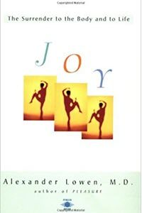Joy-The-Surrender-to-the-Body-and-to-Life