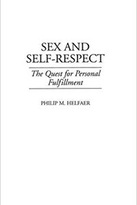 Sex-and-Self-Respect-The-Quest-for-Personal-Fulfillment