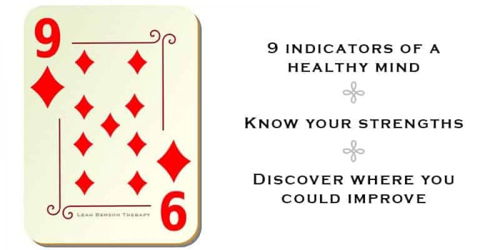 9 Indicators of a Healthy Mind - Leah Benson Therapy